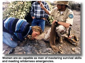 Women are as capable as men at mastering the art of wilderness suvival.