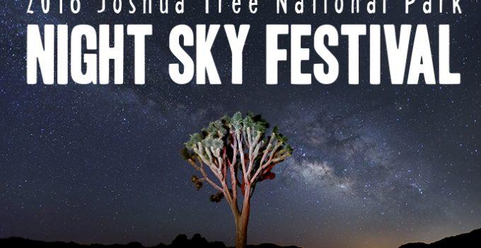 Night Sky Festival October 2016 –  Joshua Tree National Park